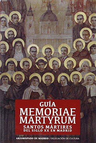 Guía Memoriae Martyrum. Santos Mártires (FUERA DE COLECCIÓN)