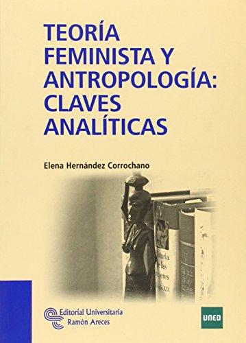 Teoría feminista y antropología: claves analíticas (Manuales)