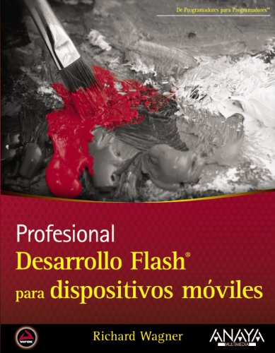 Desarrollo Flash para dispositivos móviles (Anaya Multimedia/Wrox)