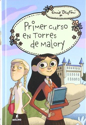 Primer curso en Torres de Malory (INOLVIDABLES)