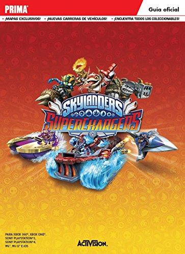 Skylanders Superchargers. Guía Oficial