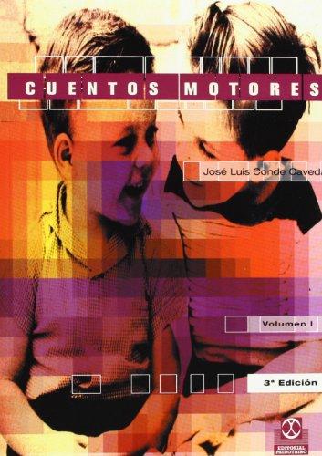 CUENTOS MOTORES (2 VOL.) (Educación Física / Pedagogía / Juegos)