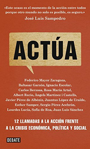 Actúa: 12 llamadas a la acción frente a la crisis económica