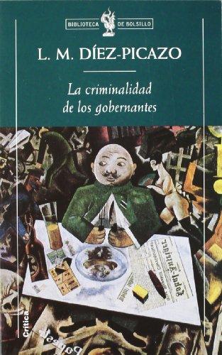 La criminalidad de los gobernantes (Biblioteca de Bolsillo)