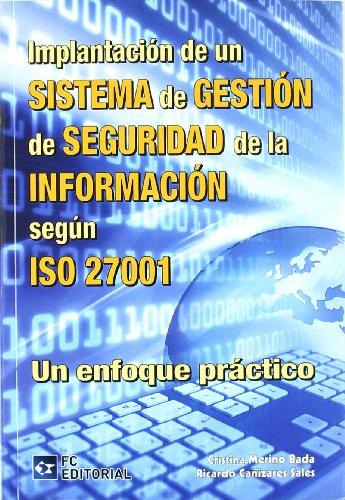 Implantacion de un sistema de gestion de seguridad de la informacion