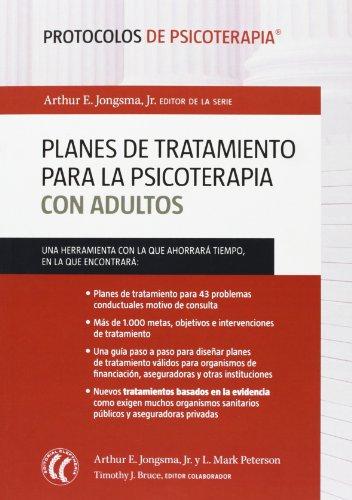 Planes De Tratamiento Para La Psicoterapia Con Adultos (Protocolos de psicoterapia)