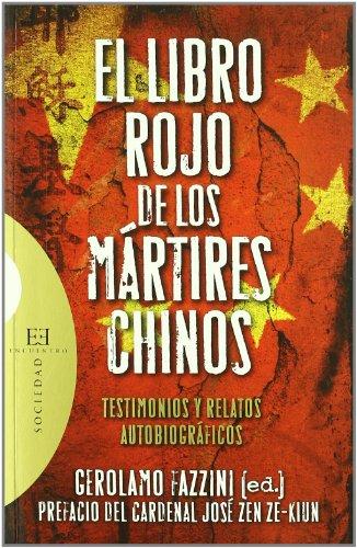 El libro rojo de los mártires chinos: Testimonios y relatos autobiográficos (Ensayo)