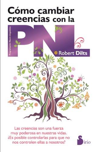 Cómo Cambiar Creencias Con La PNL