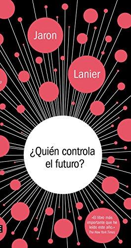 ¿Quién Controla El Futuro? (DEBATE)