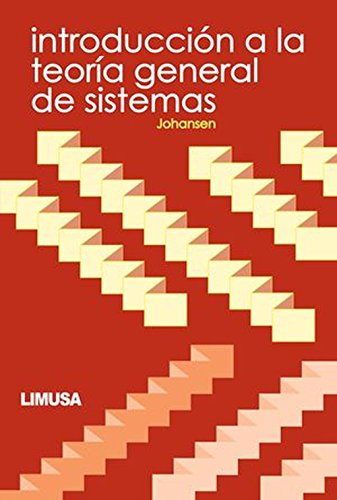 Introduccion A La Teoria General De Sistemas / Introduction to the General Theory of Systems