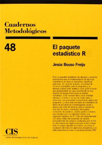 El Paquete Estadistico R (Cuadernos Metodológicos)