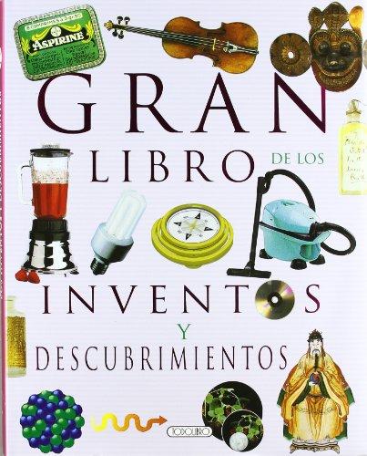 Gran libro de los inventos y descubrimientos (El gran libro de...)