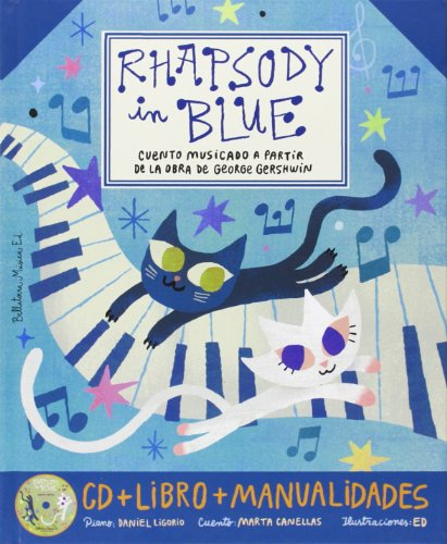 Rhapsody In Blue (+ CD) (Grandes obras para niños)