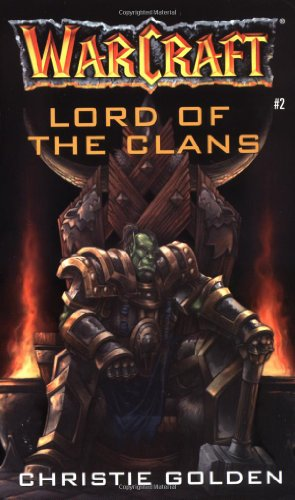 Warcraft Lord of the Clans: Lord of the Clans No. 2 (Warcraft Archives Series)