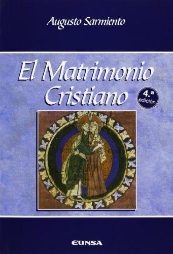 El matrimonio cristiano (Manuales de teología)
