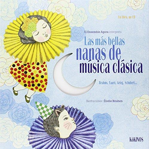Las Más Bellas Nanas De Música Clásicas