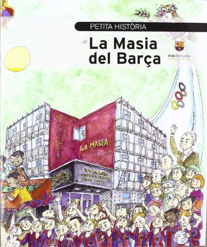 Petita història de la Masia del Barça (Petites Històries)