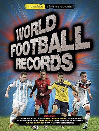 World Football Records. 2016 (LIBROS ILUSTRADOS)